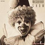 MASQUERADE SHOW